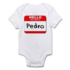 Hello my name is Pedro Infant Bodysuit