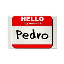 Hello my name is Pedro Rectangle Magnet
