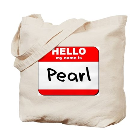 Hello my name is Pearl Tote Bag