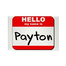 Hello my name is Payton Rectangle Magnet