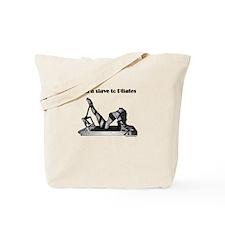 "Sexy ""Slave to Pilates"" Tote Bag"