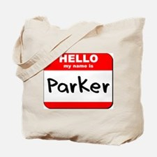 Hello my name is Parker Tote Bag