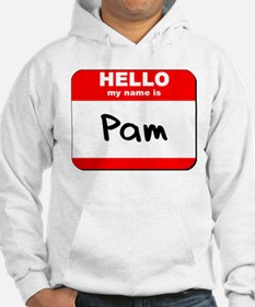 Hello my name is Pam Jumper Hoody