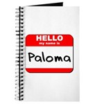 Hello my name is Paloma Journal