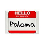 Hello my name is Paloma Rectangle Magnet (10 pack)