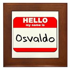 Hello my name is Osvaldo Framed Tile
