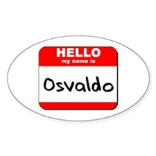 Hello my name is Osvaldo Oval Decal