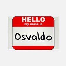 Hello my name is Osvaldo Rectangle Magnet