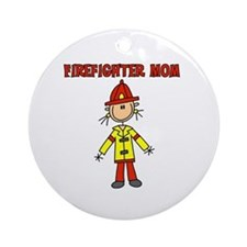 Firefighter Mom Ornament (Round)