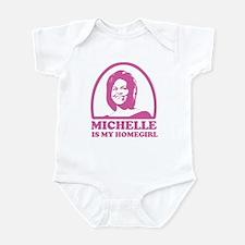 Michelle is my Homegirl Infant Bodysuit
