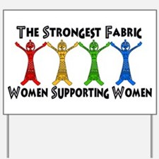Women Supporting Women Yard Sign