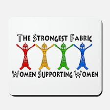 Women Supporting Women Mousepad
