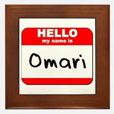 Hello my name is Omari Framed Tile