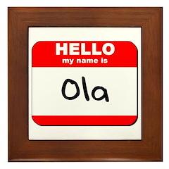 Hello my name is Ola Framed Tile