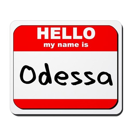 Hello my name is Odessa Mousepad
