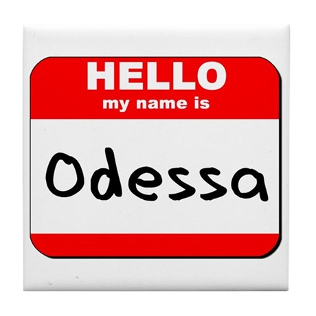 Hello my name is Odessa Tile Coaster
