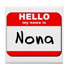 Hello my name is Nona Tile Coaster