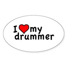 Love My Drummer Oval Decal