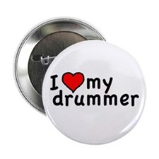 "Love My Drummer 2.25"" Button"