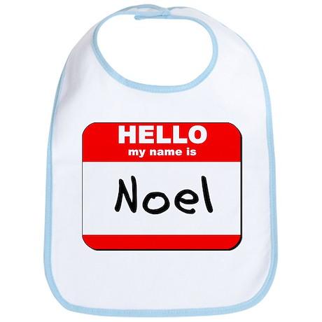 Hello my name is Noel Bib