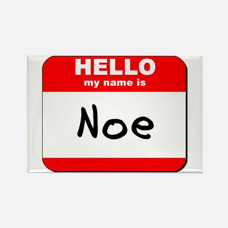 Hello my name is Noe Rectangle Magnet