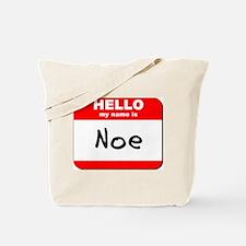 Hello my name is Noe Tote Bag