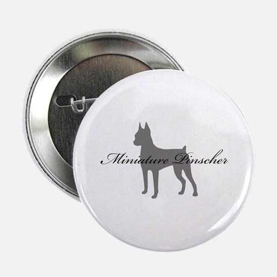 """Miniature Pinscher 2.25"""" Button"""