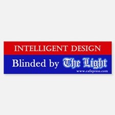 Blinded by The Light Bumper Bumper Bumper Sticker