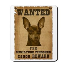"""Wanted"" Miniature Pinscher Mousepad"