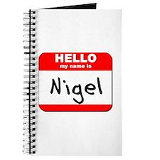 Hello my name is Nigel Journal