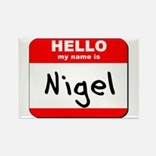 Hello my name is Nigel Rectangle Magnet