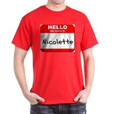 Hello my name is Nicolette T-Shirt