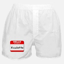 Hello my name is Nicolette Boxer Shorts
