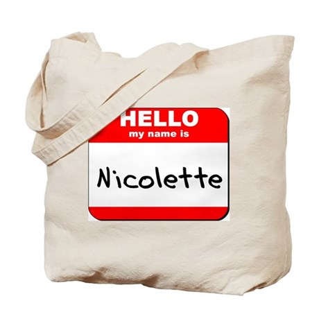Hello my name is Nicolette Tote Bag