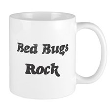 Bed Bugss rock Mug