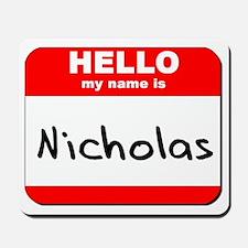 Hello my name is Nicholas Mousepad