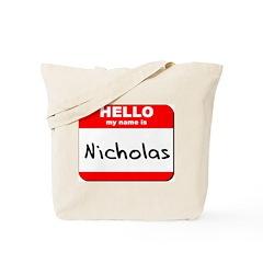 Hello my name is Nicholas Tote Bag