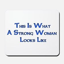 Strong Woman Example Mousepad