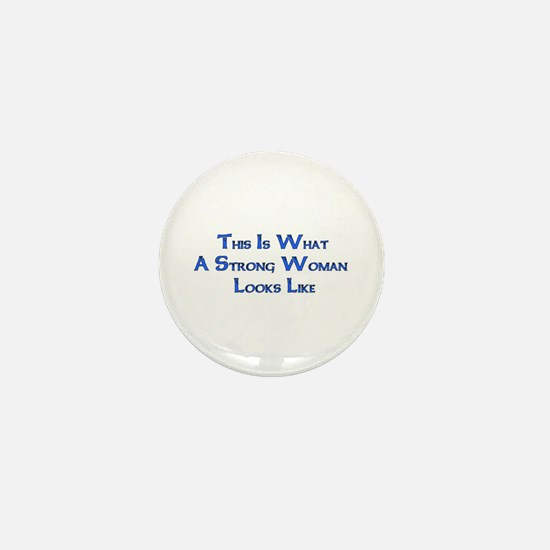 Strong Woman Example Mini Button