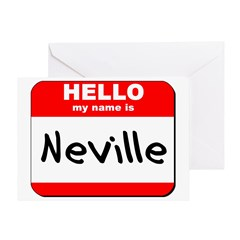 Hello my name is Neville Greeting Card
