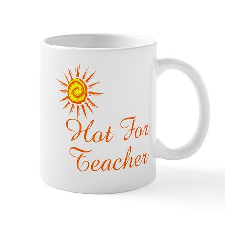 Hot For Teacher Mug