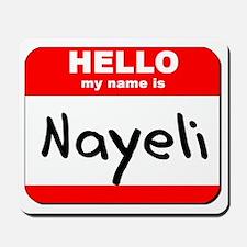 Hello my name is Nayeli Mousepad