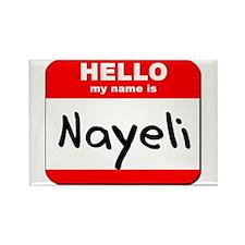 Hello my name is Nayeli Rectangle Magnet