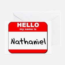 Hello my name is Nathaniel Greeting Card