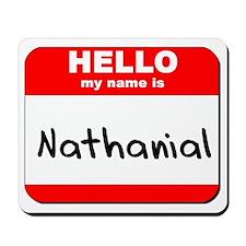 Hello my name is Nathanial Mousepad