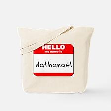 Hello my name is Nathanael Tote Bag