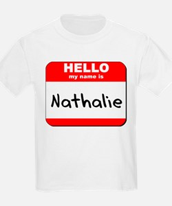 Hello my name is Nathalie T-Shirt