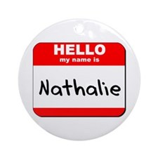 Hello my name is Nathalie Ornament (Round)
