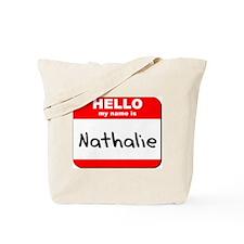 Hello my name is Nathalie Tote Bag