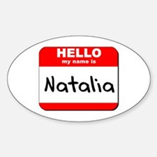 Hello my name is Natalia Oval Decal